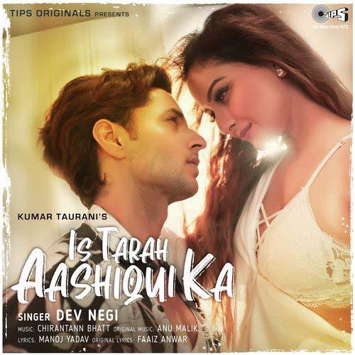 Is Tarah Aashiqui Ka Lyrics – Dev Negi