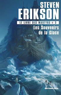 Couverture livre - critique littéraire - Les Souvenirs de la glace, tome 3 du Livre des Martyrs de Steven Erikson