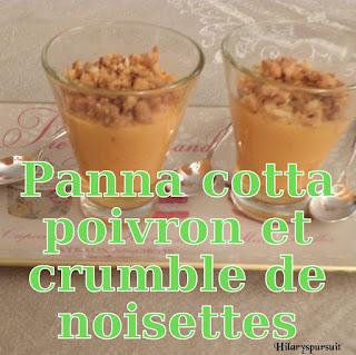 http://danslacuisinedhilary.blogspot.fr/2012/09/panacotta-aux-poivrons-et-crumble-de.html