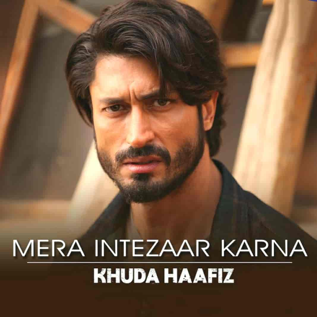 The A very beautiful hindi song which is titled Mera Intezaar Karna sung in the voice of Armaan Malik from Vidhyut Jamwal movie Khuda Haafiz. Music of this song has given and penned by Mithoon. This song is presented by Zee Music Company.