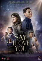 Download SAY I LOVE YOU (2019) Full Movie Nonton Streaming WebDL 610MB
