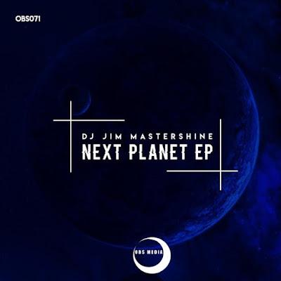 DJ Jim Mastershine - Next Planet [EP]