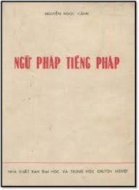 Ngữ Pháp Tiếng Pháp - Nguyễn Ngọc Cảnh