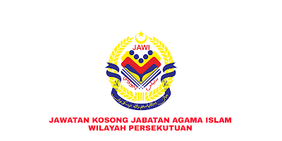 Jawatan Kosong Jabatan Agama Islam Wilayah Persekutuan 2019 (JAWI)