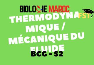 Thermodynamique Mécanique du Fluide BCG S2 : Cours+TD+Examens PDF