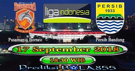 Prediksi Bola855 Pusamania Borneo vs Persib Bandung 17 September 2018