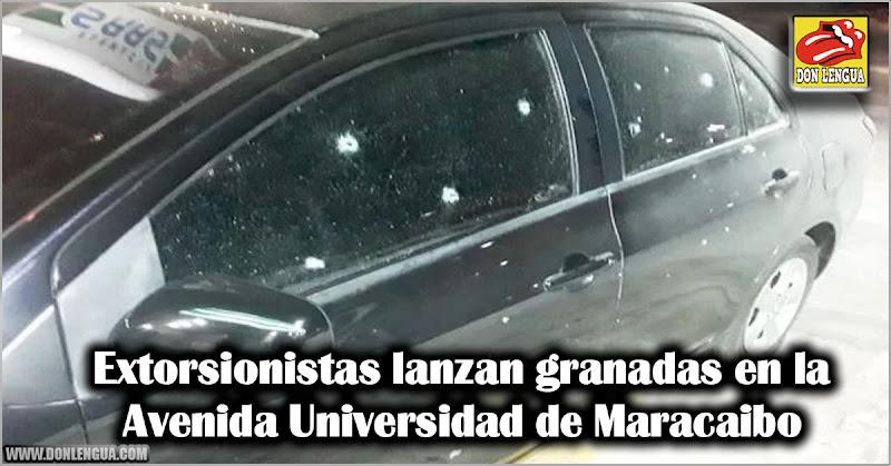 Extorsionistas lanzan granadas en la Avenida Universidad de Maracaibo