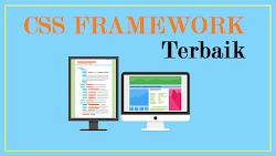 6 CSS Framework Terbaik Untuk Desain Web