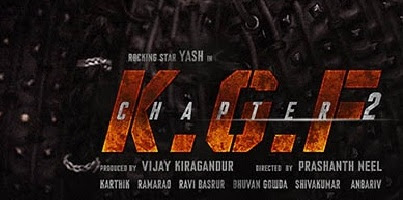 KGF Chapter 2  Full Movie, Release Date, Trailer, Cast, First Look In Hindi