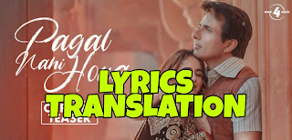 Pagal Nahi Hona Lyrics in English | With Translation | – Sunanda Sharma