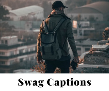 300 + Swag Captions|Swag Quotes For Instagram - IG Captions