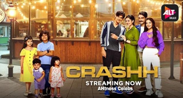 Crashh (2021) Full Episodes Download   Watch - AHtnessCelebs