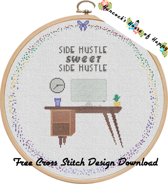 Boss Week! Side Hustle Sweet Side Hustle Free Cross Stitch Sampler Pattern Free to Download