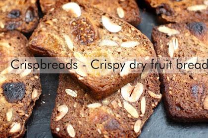 Crispbreads - Crispy dry fruit bread