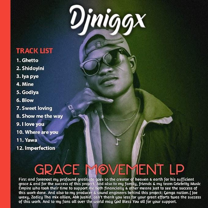 DOWNLOAD ALBUM: DJNiggx - Grace Movement LP @AfricanhypeMedia