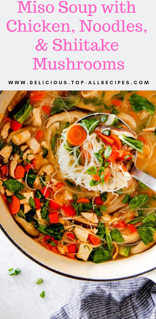 Miso Soup with Chicken, Noodles & Shiitake Mushrooms