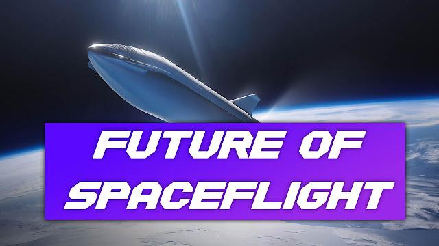 Future Of Spaceflight