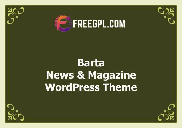 Barta - News & Magazine WordPress Theme Nulled Download Free