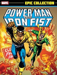 Power Man and Iron Fist Epic Collection: Heroes For Hire