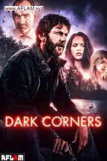 فيلم Dark Corners 2021 مترجم اون لاين