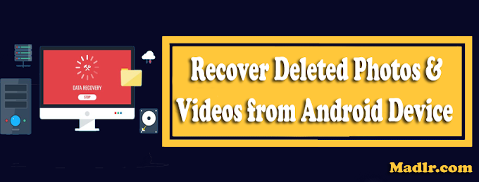 How to Recover Deleted Photos & Videos from Android Device 2019