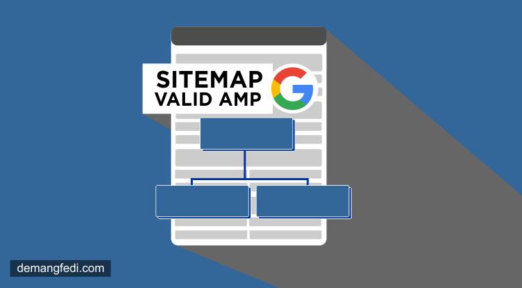 3 Template Sitemap Untuk Blog AMP HTML dan Non AMP