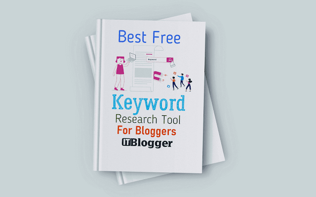 Best Free Keyword Research Tool For Bloggers