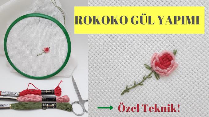 Rokoko gül yapımı | Brezilya nakışı gül yapımı - VİDEO