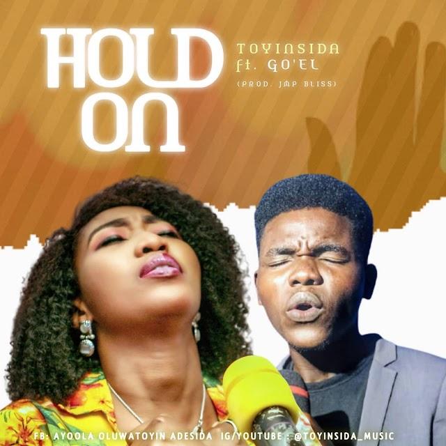 Music: Toyinsida -  Hold On