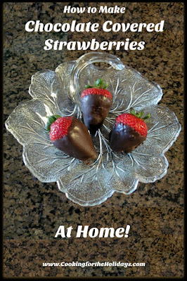 How to Make Your Own Chocolate Covered Strawberries