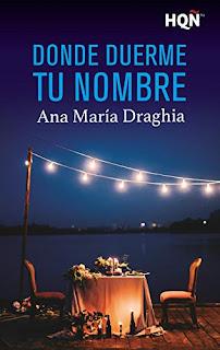 Donde duerme tu nombre. Ana María Draghia