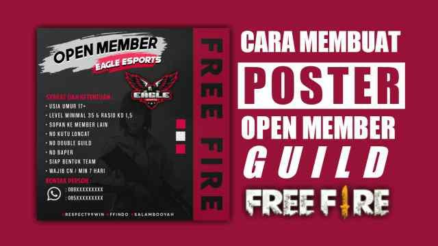 Cara Membuat Poster Open Member Guild Free Fire