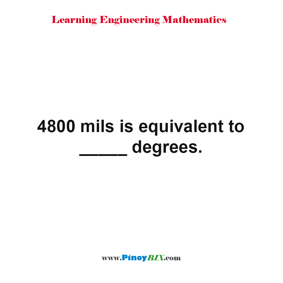 4800 mils is equivalent to how many degrees