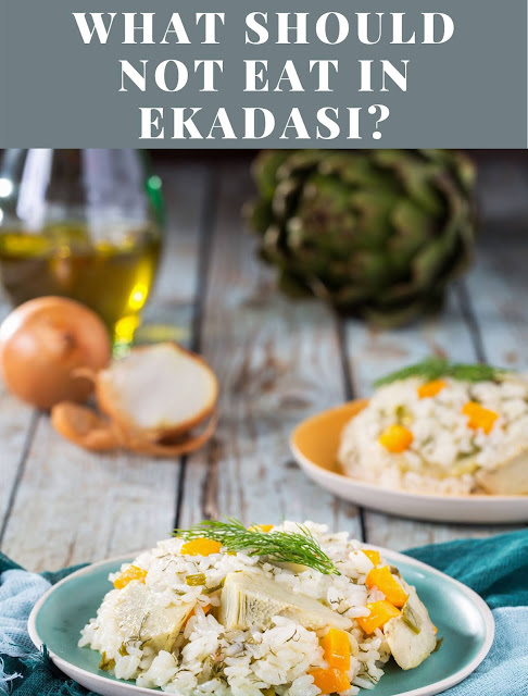 What should not eat in ekadasi