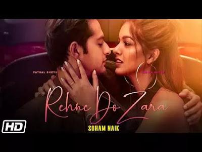 Rehne Do Zara Lyrics