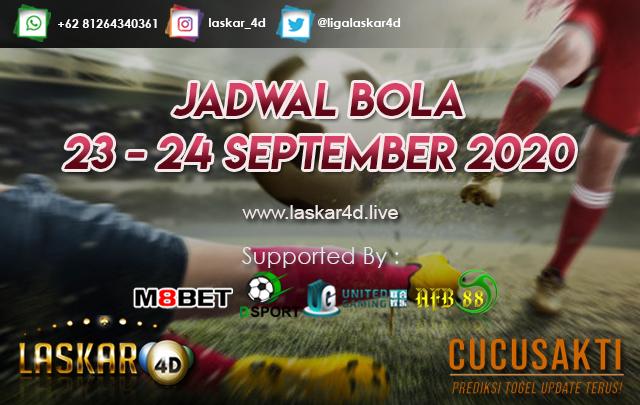 JADWAL BOLA JITU TANGGAL 23 - 24 SEPTEMBER 2020