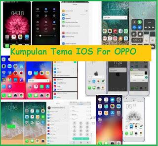 Kumpulan Tema Ios Untuk Oppo Tembus Aplikasi