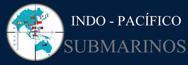 Los Submarinos En El INDO-PACÍFICO Definen El Desarrollo De La Fuerza Naval En La Región