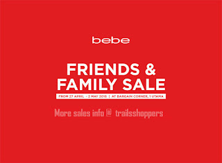 bebe Friends & Family Sales 1 Utama