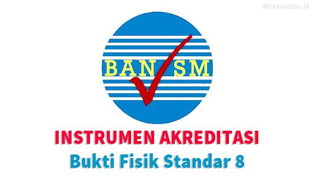 Bukti Fisik Instrumen Akreditasi Standar Penilaian Akreditasi 2018 SD/MI