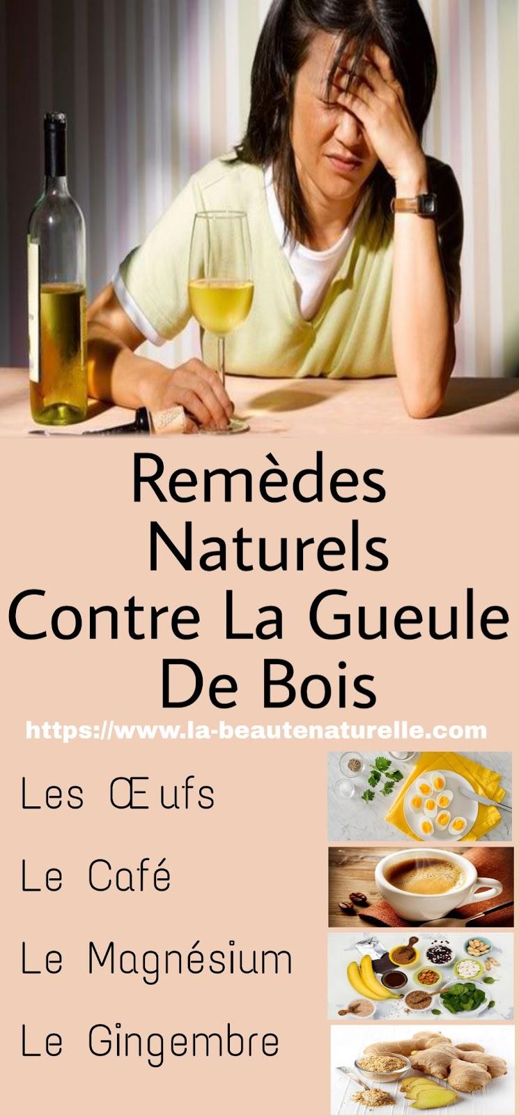 Remèdes Naturels Contre La Gueule De Bois