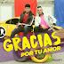 Nazareos presenta «Gracias Por Tu Amor»:
