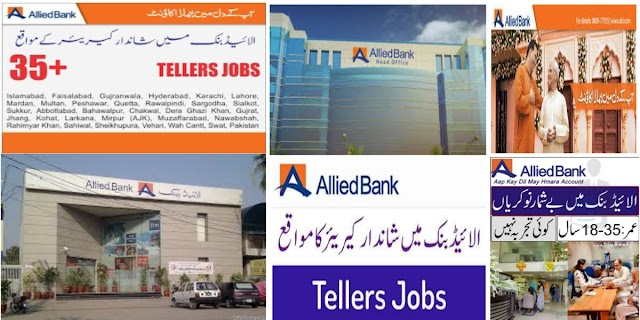 Latest 35+Posts Allied Bank Jobs 2021 For Tellers ! Multiple Cities Of Pakistan