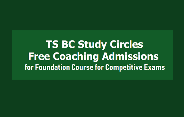 TS BC Study Circles Free Coaching Admissions 2019 for Foundation Course, Bank Exams