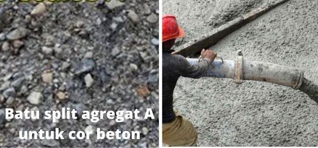 batu split agregat A untuk cor beton