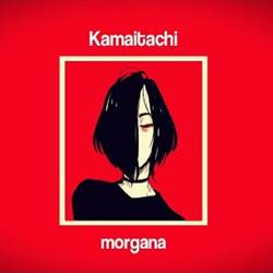 Morgana - Kamaitachi Mp3
