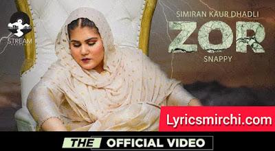 ZOR ज़ोर Song Lyrics   Simiran Kaur Dhadli   Lyricsmirchi.com
