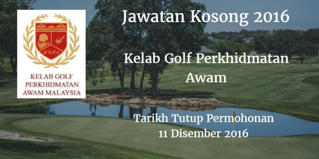 Jawatan Kosong Kelab Golf Perkhidmatan Awam 11 Disember 2016