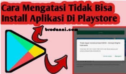 tidak bisa install aplikasi di playstore