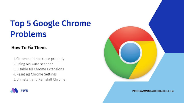 5 Google Chrome Problems And How To Fix Them